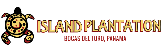 Island Plantation - Bocas del Toro, Panama